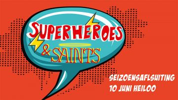 Seizoensafsluiting jongerenplatform - Superhero's and Saints